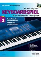 Schott Der neue Weg zum Keyboardspiel 1 inkl. CD, Axel Benthien