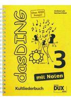 Edition DUX Das Ding mit Noten 3, Andreas Lutz / Bernhard Bitzel