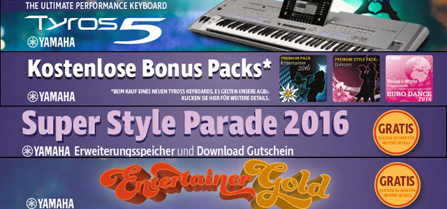 "Die neue Tyros5 Kampagne: ""Entertainer Gold – Super Style Parade 2016"""