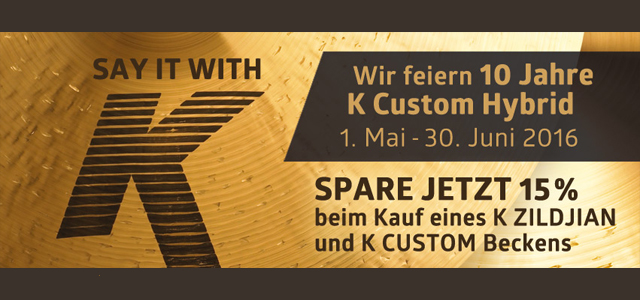 K Zidjian und K Custom