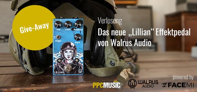 """PPC Music und FACE verlosen ein """"Lillian""""-Effektpedal von Walrus Audio"""