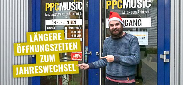Längere Öffnungszeiten bei PPC Music zum Jahresende 2020
